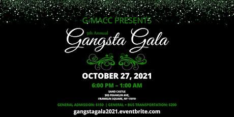 5th Annual Gangsta Gala 2021 tickets