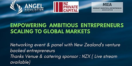 Empowering  New Zealand's ambitious entrepreneurs go global markets tickets