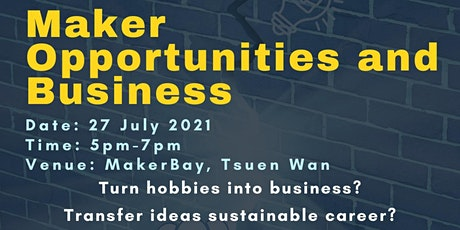 MakerBay Community Event - How to turn your maker skills into a business ? tickets