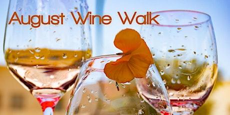 August Wine Walk tickets