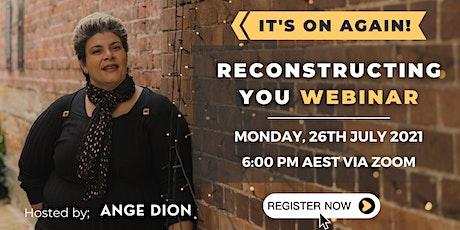 Reconstructing YOU Webinar! entradas