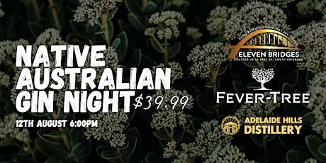 NATIVE AUSTRALIAN GIN NIGHT tickets