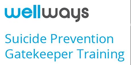 Suicide Prevention Gatekeeper Training with Wellways Australia tickets