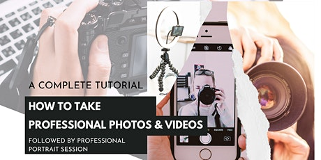 How to take Professional Photos and Videos tickets