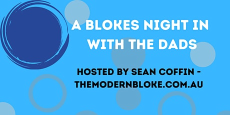 A Blokes Night In with The Dads - November tickets