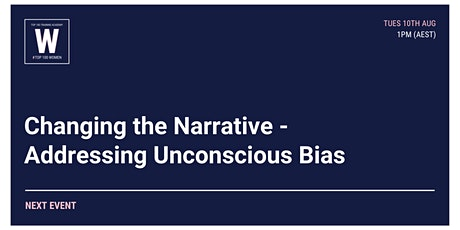 Changing the Narrative - Addressing Unconscious Bias tickets