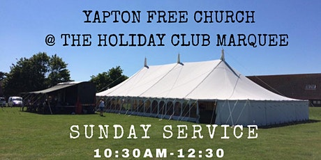 Church  @ The Holiday Club Marquee 1st August 10:30am tickets