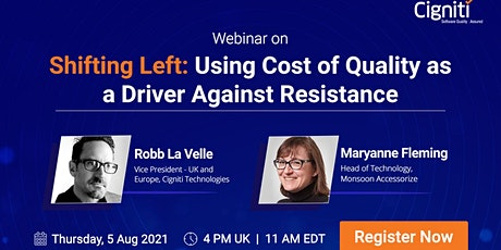 Shifting Left: Using Cost of Quality as a Driver Against Resistance tickets