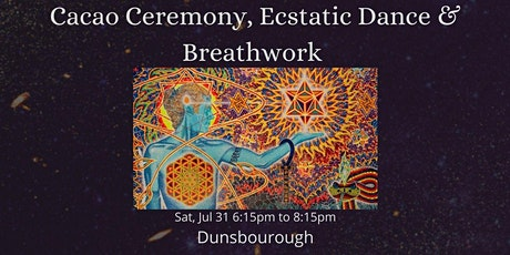 Cacao Ceremony, Ecstatic Dance & Breathwork tickets