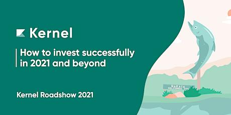 Kernel Investing Roadshow 2021 - Dunedin tickets