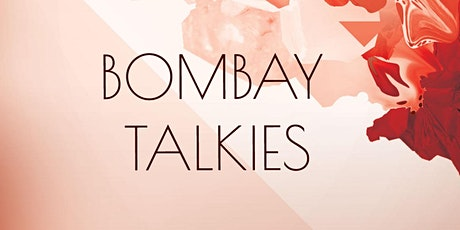 Bombay Talkies: August 2021 tickets
