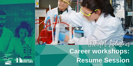 Career Workshop : Resume Session [STEAM Industries] tickets