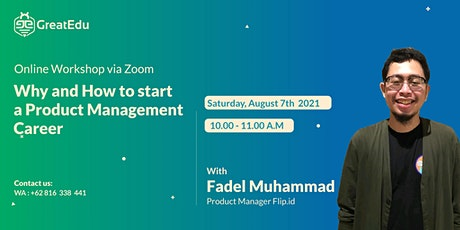 Why and How to start a Product Management Career tickets