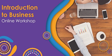 Online - Introduction to business workshop for Indigenous Businesses tickets
