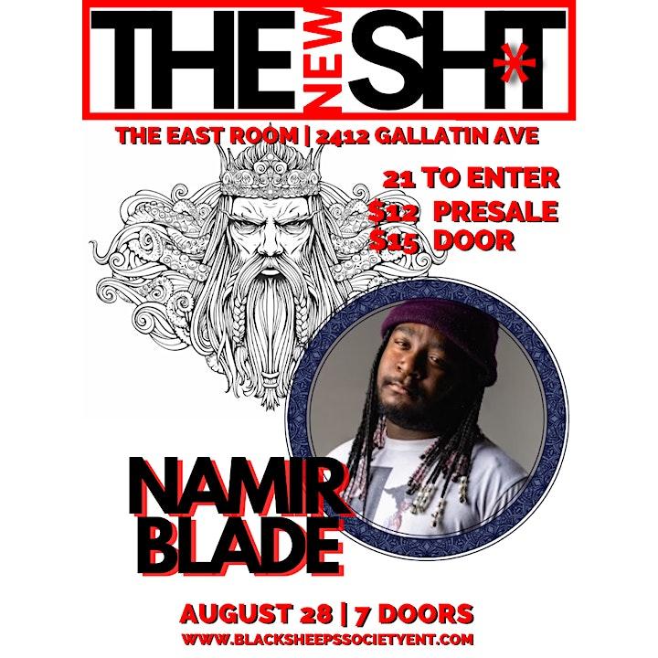 The New Sh*T | Starring Namir Blade image