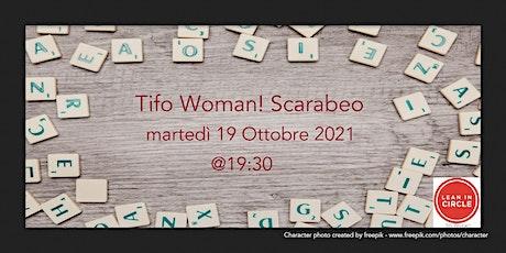 Tifo Woman! Scarabeo biglietti