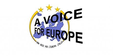 A Voice for Europe biglietti