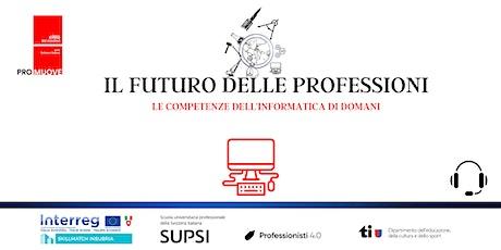 Il futuro delle professioni- L'informatica di domani biglietti