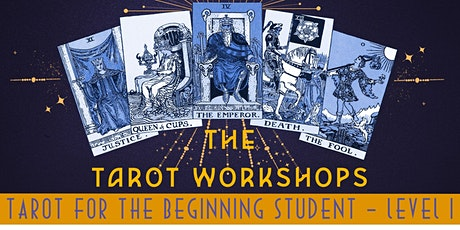 Tarot Beginners Workshop Level 1 tickets