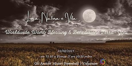 Luna, Natura e Vita - Worldwide Womb Blessing e Benedizione Terra-Yoni biglietti