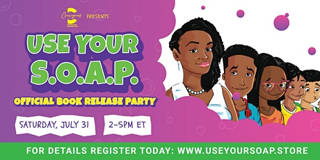 Use Your S.O.A.P.: Official Book Release Party tickets