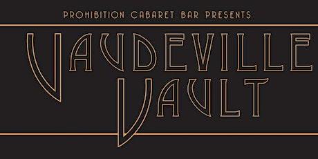 Vaudeville Vault Burlesque Show - Live at Prohibition Cabaret Bar tickets