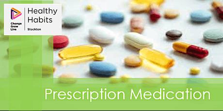 Stockton CGL Healthy Habits - Prescription Meds tickets