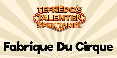 Fabrique Du Cirque tickets