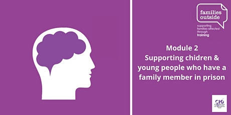 Supporting children and young people who have a family member in prison tickets