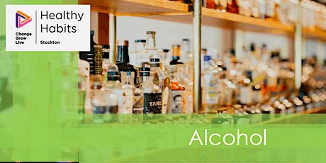 Stockton CGL Healthy Habits - Alcohol tickets