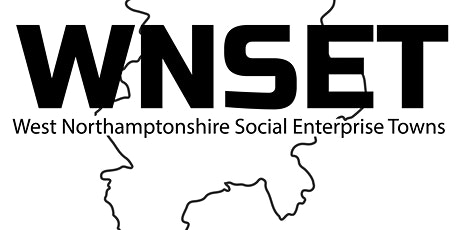 West Northamptonshire Social Enterprise Towns July Networking Meeting tickets