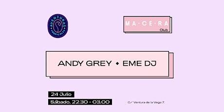 Andy Grey & EME Dj en Aventuras Tropicales este sábado entradas