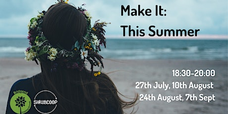 'Make it' this summer with Bridgend Farmhouse and Shrub coop tickets