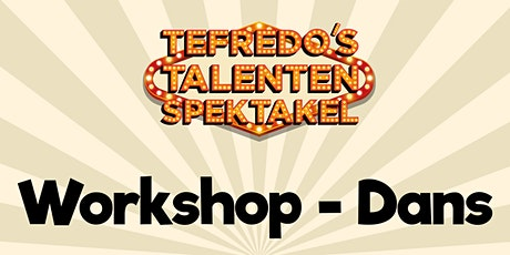 Workshop - Dans tickets