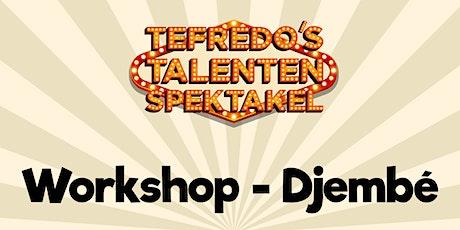 Workshop - Djembé tickets