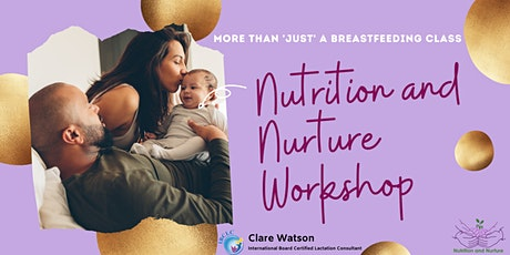 Nutrition and Nurture - More Than  Breastfeeding tickets