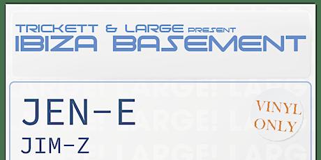 Ibiza Basement 2 tickets
