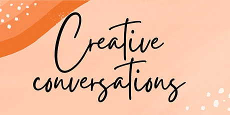 Creative conversations - Regaining our energy back tickets