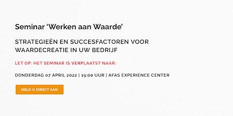 Seminar 'Werken aan Waarde' tickets