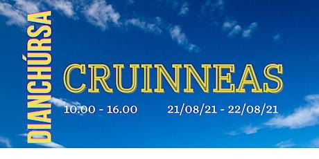 CRUINNEAS - Dianchúrsa Lúnasa 2021 tickets