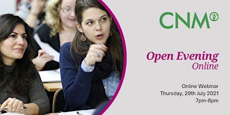 CNM Ireland:  Online Open Evening - Thursday 29th July 2021 tickets