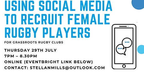 Using social media to recruit and retain female rugby players. tickets