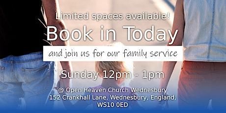 Open Heaven Wednesbury Family Service tickets