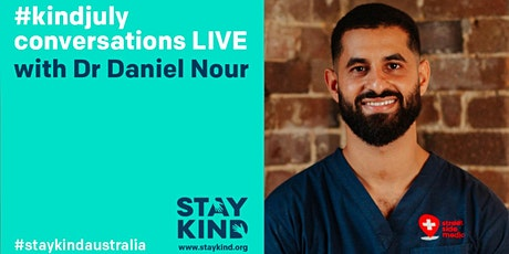 #kindjuly conversations LIVE ONLINE with Dr Daniel Nour tickets