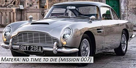 Matera: no time to die (mission 007) tickets