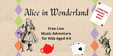 Fleet - Alice in Wonderland - Free Live Music Session for Kids Aged 4-6 tickets