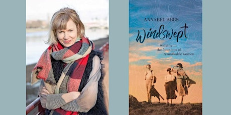 Windswept: walking in the footsteps of remarkable women by Annabel Abbs tickets