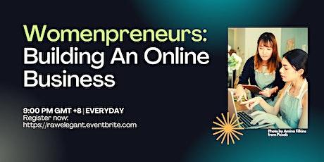 Womenpreneurs: Building An Online Business tickets