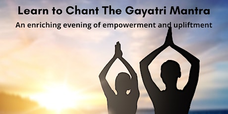 Learn To Chant the Gayatri Mantra tickets
