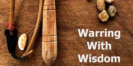 Warring with Wisdom Reserve your place  Dawna De Silva tickets